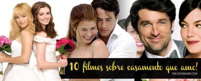 10-Filmes-de-Casamento-que-amo-Banner - Cópia